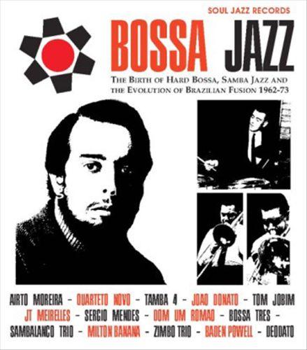 Bossa Jazz, Vol. 2: Birth of Hard Bossa Jazz '62-73