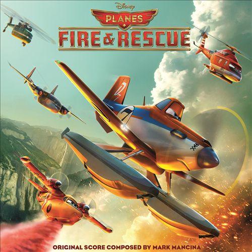 Planes: Fire & Rescue [Original Score]