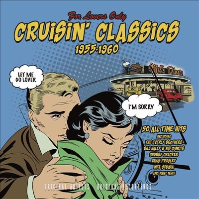 For Lovers Only: Cruisin' Classics 1955-1960