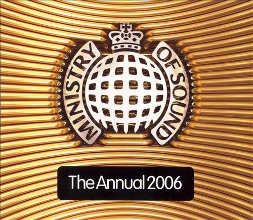 The Annual 2006 [Ministry Sound]