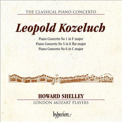 The Classical Piano Concerto Vol. 4: Leopold Kozeluch