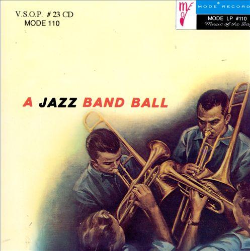 A Jazz Band Ball: First Set