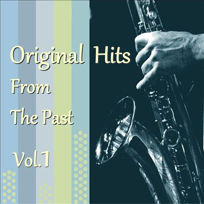 Original Hits From the Past, Vol. 1