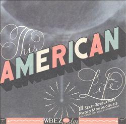 This American Life: Lies, Sissies & Fiascoes