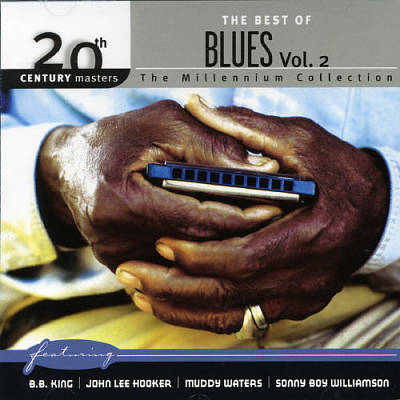 20th Century Masters: Best of Blues, Vol. 2