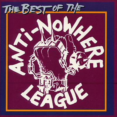 The Best of the Anti-Nowhere League [Cleopatra]