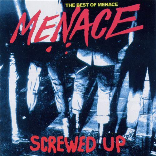 Screwed Up: Best of Menace