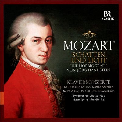 Mozart: Schatten und Licht; Klavierkonzerte Nr. 18 & Nr. 23
