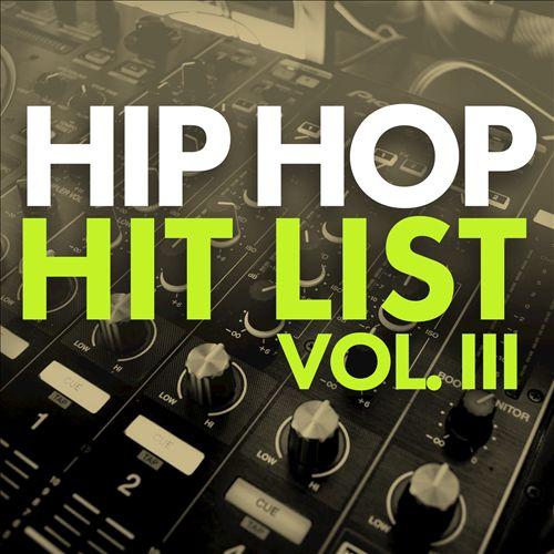 Hip Hop Hit List, Vol. III
