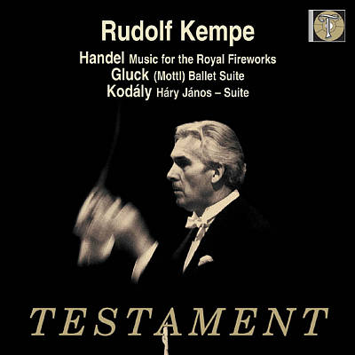 Rudolf Kempe Conducts Handel, Gluck, Kodály