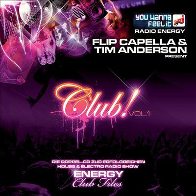 Club! Vol. 1: Flip Capella & Tim Anderson Present