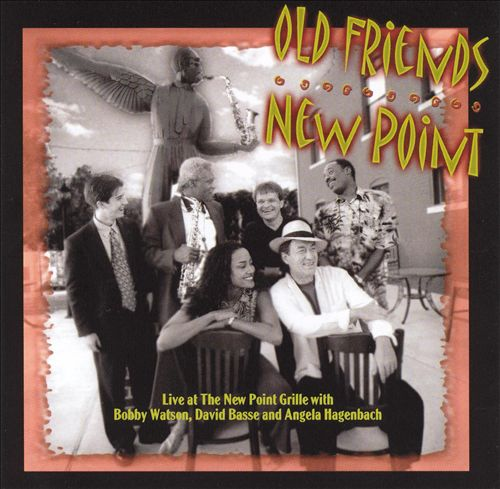 Old Friends-New Point