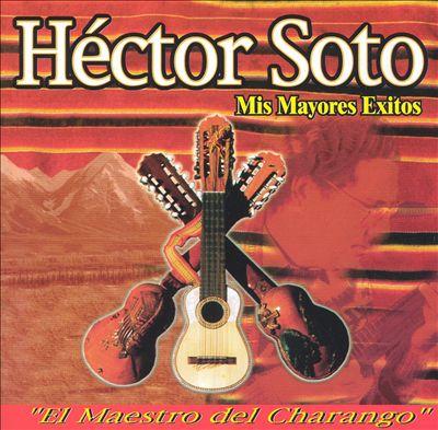 Mis Mayores Exitos: El Maestro Del Charango