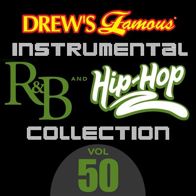 Drew's Famous Instrumental R&B And Hip-Hop Collection, Vol. 50