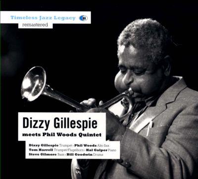 Dizzy Gillespie Meets the Phil Woods Quintet