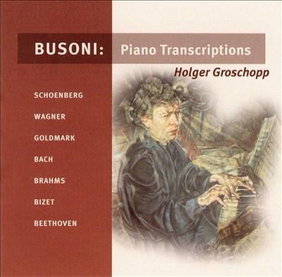 Busoni: Piano Transcriptions