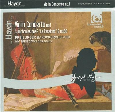Haydn: Violin Concerto No. 1; Symphonies Nos. 49 & 80