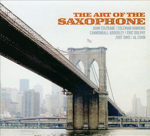 The Art of the Saxophone [West Wind]