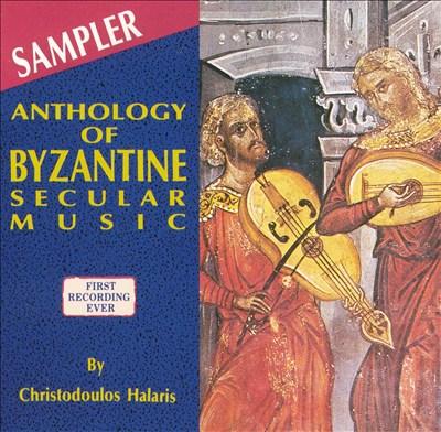 Anthology of Byzantine Secular Music [Sampler]
