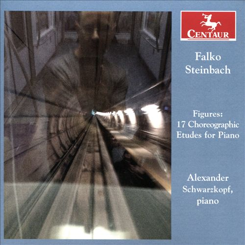 Falko Steinbach: Figures - 17 Choreographic Etudes for Piano