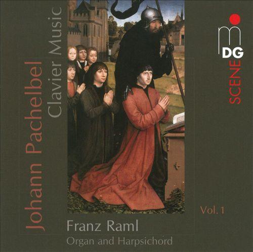 Pachelbel: Clavier Music, Vol. 1