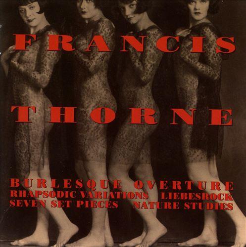 Francis Thorne: Burlesque Overture; Rhapsodic Variations