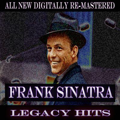 Frank Sinatra: Legacy Hits