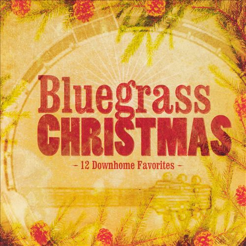 Bluegrass Christmas [Starsong]