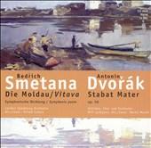 Smetana: Die Moldau/Vitava; Dvorák: Stabat Mater