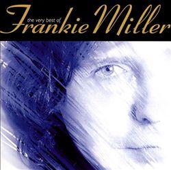 The Very Best of Frankie Miller