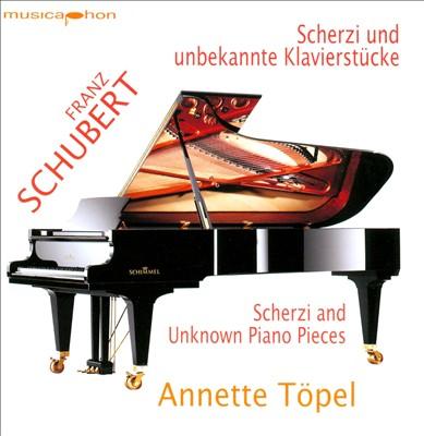 Schubert: Scherzi and Unknown Piano Pieces