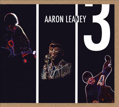Aaron Leaney Three