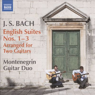 J.S. Bach: English Suites Nos. 1-3 Arranged for Two Guitars