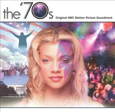 The 70's [Original TV Soundtrack]