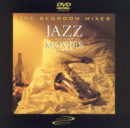 Jazz at the Movies: The Bedroom Mixes [DVD Audio]