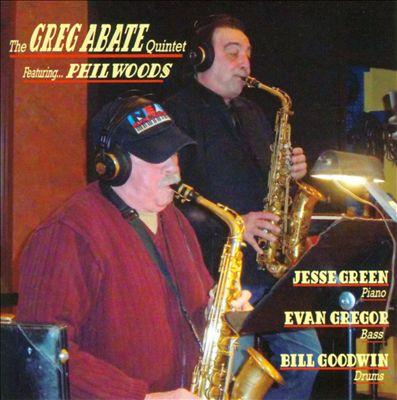 Greg Abate Quintet Featuring Phil Woods