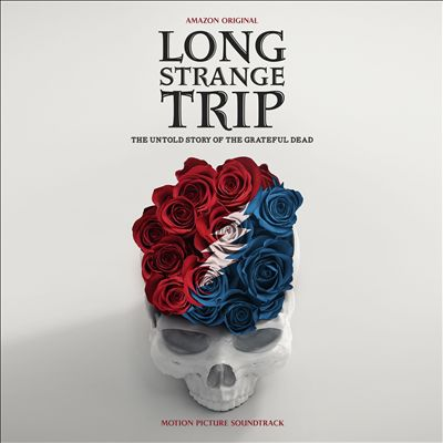 Long Strange Trip: The Untold Story of the Grateful Dead [Motion Picture Soundtrack Highlights]