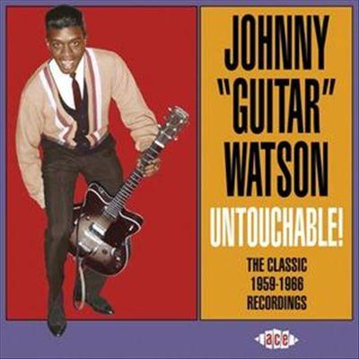 Untouchable! The Classic 1959-1966 Recordings