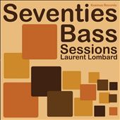 Seventies Bass Sessions