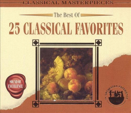 The Best of 25 Classical Favorites