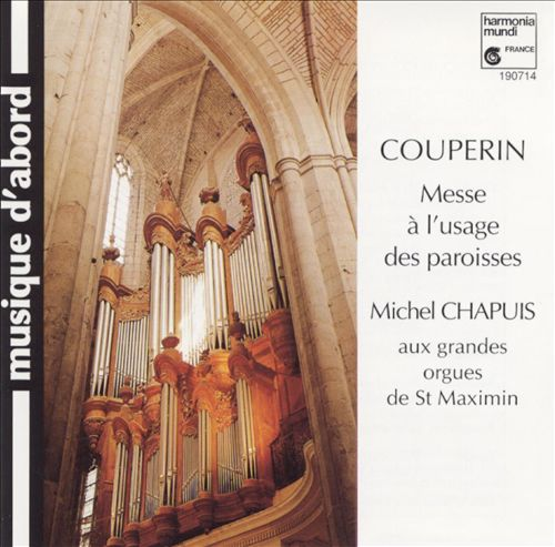 Couperin: Messe à l'usage des paroisses
