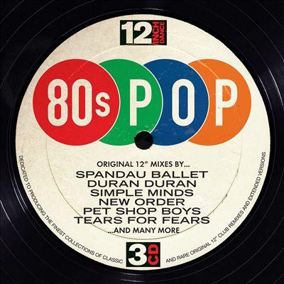 """12"""" Dance: 80s Pop"""