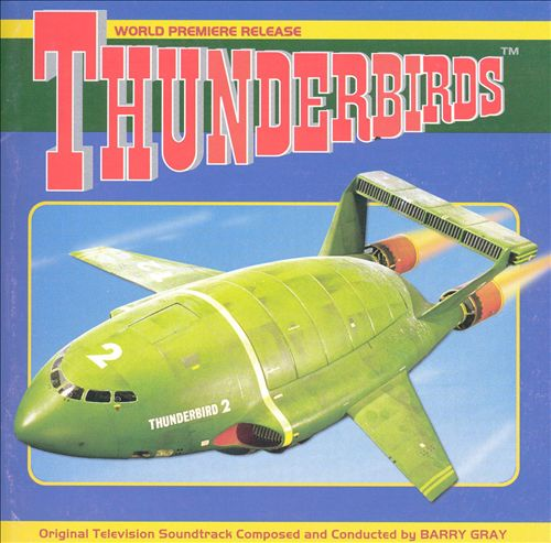 Thunderbirds [Original TV Soundtrack]