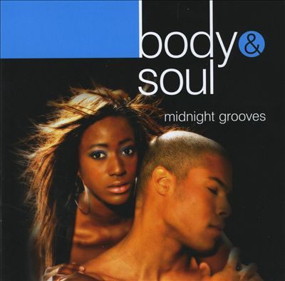 Body + Soul: Midnight Grooves