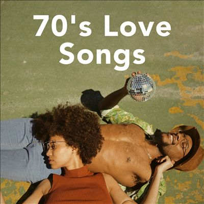 70s Love Songs [Feb 05, 2021]