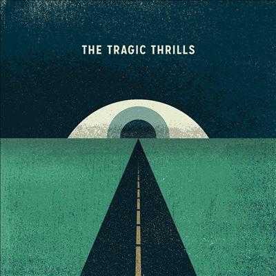 The Tragic Thrills