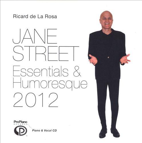 Jane Street: Essentials & Humoresque 2012