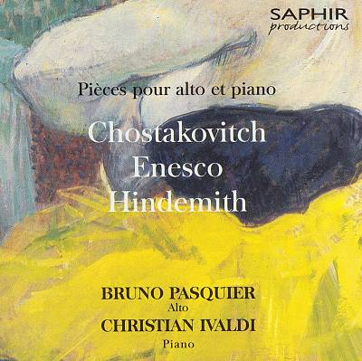 Chostakovitch, Enesco, Hindemith: Pièces pour alto et piano