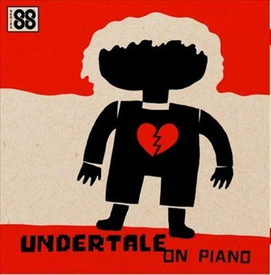 Undertale on Piano [Original Soundtrack]