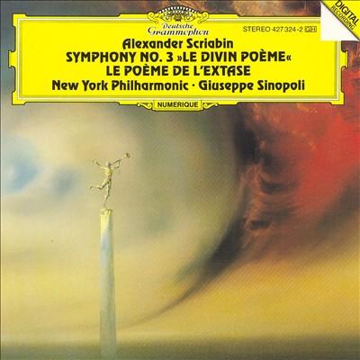 """Scriabin: Symphony No. 3 """"Le Divin Poème""""; Le Poème de l'Extase"""
